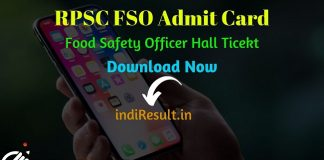 RPSC FSO Admit Card 2019 : Check Admit Card for the post of RPSC Food Safety Officer Exam. Rajasthan Public Service Commission RPSC published RPSC FSO Hall Ticket Admit Card. As per official notification RPSC FSO Exam Date is 25 November 2019. Applicants who are appearing in the exam may download their RPSC Food Safety Officer FSO Admit Card by entering Application No. & DOB and name wise.