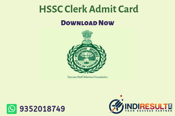 Haryana Staff Selection Commission has published HSSC Clerk Admit Card 2019.Candidates Can Download Haryana Clerk Admit Card By Entering Application No./DOB