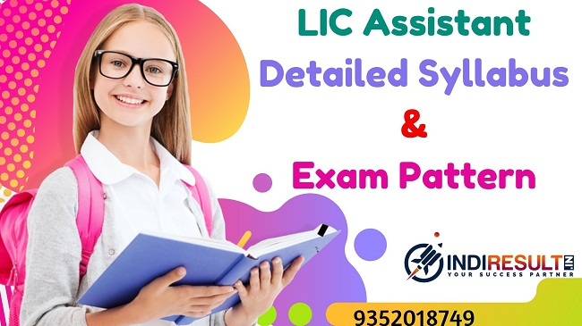 LIC Assistant Syllabus 2019 – Check detailed LIC Assistant Official Syllabus and Exam Pattern for Prelims & Mains exam. Download Syllabus of LIC Assistant Exam 2019 Pdf, Important Books & Old Papers Here. Life Insurance Corporation has released LIC Assistant 2019 Syllabus & Exam Pattern 2019. Official Syllabus pdf has released by LIC.