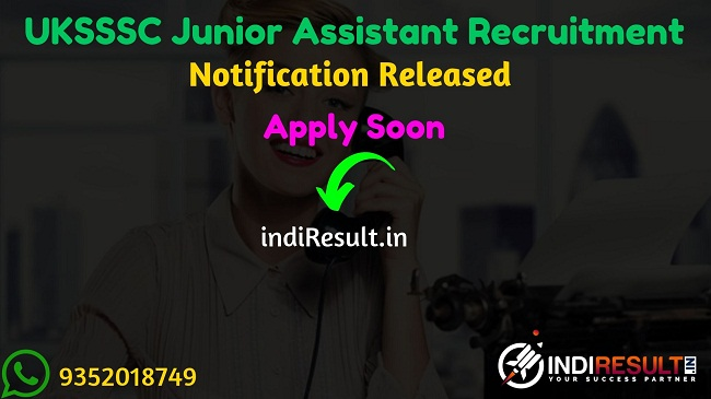 UKSSSC Junior Assistant Recruitment 2019 - Check UKSSSC JA Notification, Eligibility Criteria, Age Limit, Educational Qualification and Selection process. Uttarakhand Subordinate Service Selection Commission invites online application to fill 329 vacancies to the post of Junior Assistant, Stenographer, PA Posts.