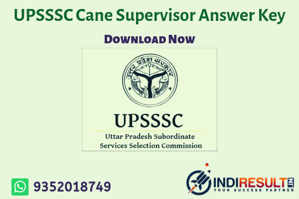 UPSSSC Cane Supervisor Answer Key 2019 - Uttar Pradesh Subordinate Service Selection Commission UPSSSC has successfully conducted the UPSSSC Cane Supervisor Exam on 31 August 2019 . After Written Examination Round all the candidates are waiting for UPSSSC Cane Supervisor Official Answer Key pdf. Aspirants can download UP Cane Supervisor Answer Key from the link uploaded below sections.