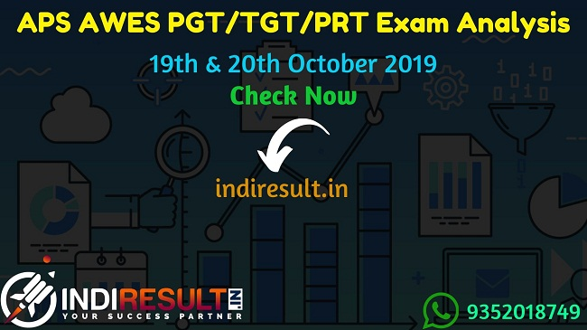APS AWES PGT/TGT/PRT Exam Analysis : 19th & 20th October 2019 - Army Welfare Education Society (AWES) has started conducting the Army Public School (APS) online teaching exam for around 8000 PGT/ TGT/ PRT posts on 19th and 20th October 2019. In this article we provide analysis of APS AWES PGT/TGT/PRT Exam.