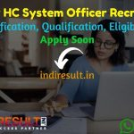 Bombay High Court System Officer Recruitment 2021 - Bombay High Court BHC 40 System Officer Vacancy Notification, Eligibility Criteria, Age Limit, Salary.