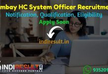 Bombay High Court System Officer Recruitment 2019 - The Bombay High Court has released BHC SO Recruitment Notification 2019.Camdidates can apply online for Bombay High Court System Officer Vacancy 2019,