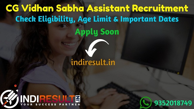 CG Vidhan Sabha Assistant Recruitment 2019 - Check CG Vidhan Sabha Assistant Notification Eligibility Criteria, Age Limit, Educational Qualification and selection process. Chhattisgarh Vidhan Sabha invited online application @ cgvidhansabha.gov.in to fill 47 vacancies of Assistant Grade 3 posts.