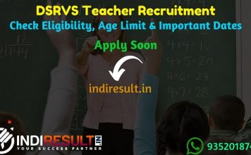 DSRVS Teacher Recruitment 2019 – Check DSRVS Teacher Vacancy Notification, Eligibility Criteria, Exam Date, Educational Qualification & Selection Process. www.dsrvs.com invites online application to fill 4055 vacancies to the post of Computer, History, Geography, Public Administration, & English Teacher posts.