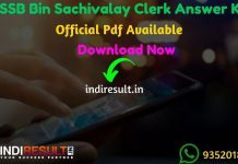 GSSSB Bin Sachivalay Clerk Answer Key 2019 - Gujarat Subordinate Service Selection Board GSSSB has released Bin Sachivalay Clerk Official answer key pdf on website ojas.gujarat.gov.in. Gujarat GSSSB Bin Sachivalay Clerk exam conducted between 17 November 2019. Aspirants can download GSSSB Clerk Answer Key from the link uploaded below sections.