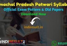 HP Patwari Syllabus 2020 - Check detailed Himachal Pradesh Patwari Syllabus and Exam Pattern for written exam. Download HP Patwari Official Syllabus Pdf, Important Books & Old Papers Here.Department of Revenue Himachal Pradesh has released Syllabus of Patwari exam & Exam Pattern 2020.