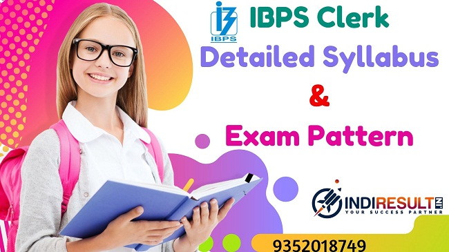 IBPS Clerk Syllabus & Exam Pattern - Get latest IBPS Clerk 2019 syllabus and exam pattern and prepare for IBPS Clerk 2019 Pre & mains exam. Know more information about IBPS Clerk notification, exam dates, and results.