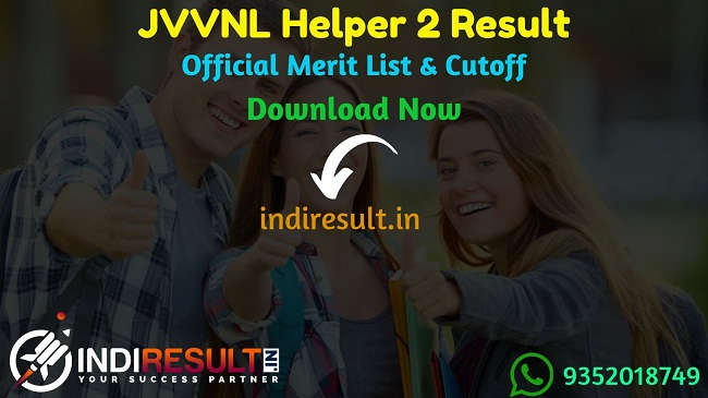 JVVNL Helper 2 Final Result 2019 Download DV Merit List - Jaipur Vidhut Vitran Nigam Ltd. has released final result and DV Merit List for JVVNL Helper 2 Exam. As per the latest result notice of JVVNL, Helper 2nd Merit List released In 20 October 2019.Candidates can download Merit List from here and check their result by Registration number & name wise.