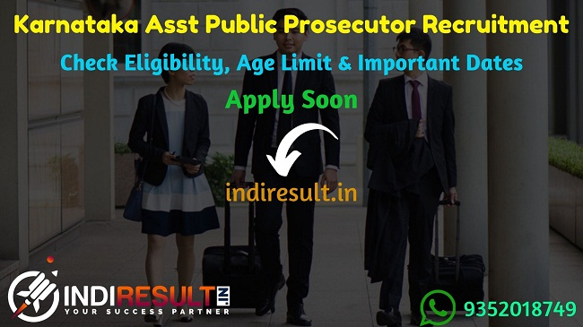 Karnataka KEA Assistant Public Prosecutor Recruitment 2019 - Check Karnataka Asst. Public Prosecutor Notification, Eligibility Criteria, Age Limit, Educational Qualification and Selection process. Examination Authority of Karnataka invites online application to fill 124 vacancies to the post of APP.