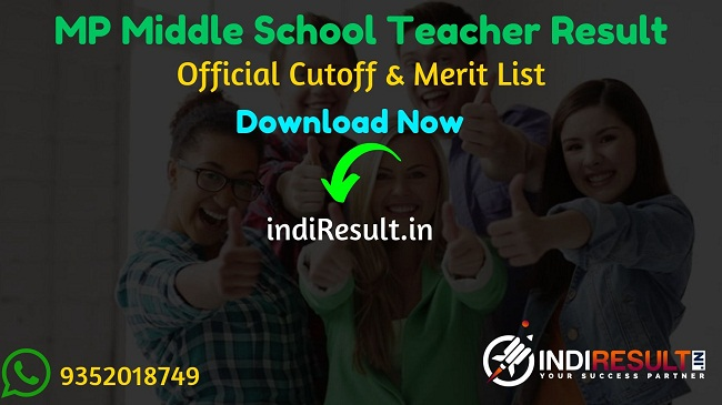 MP Middle School Teacher Result 2019 : The Madhya Pradesh Vyapam Professional Examination Board will be release result date for MP Vyapam Middle School Teacher Exam. As per the latest result notice of MPPEB, Middle School Teacher Result for 2019 exam will be released In October 2019.