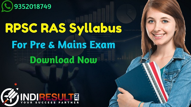 RPSC RAS Syllabus 2021 - Download RPSC RAS Pre & Mains Exam Syllabus pdf in Hindi/English. Get RAS 2021 Syllabus pdf & Exam Pattern For Pre & Mains Exam.
