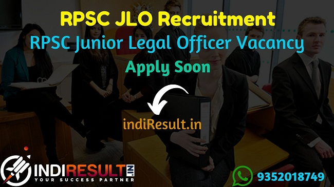 RPSC JLO Recruitment 2019 -Check RPSC Junior Legal Officer Eligibility Criteria, Age Limit, Educational Qualification and selection process. Rajasthan Public Service Commission invites online application to fill 156 vacancies of JLO posts.