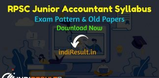 RPSC Junior Accountant Syllabus 2021 – RPSC Rajasthan Jr Accountant Syllabus pdf Download in Hind/English & RPSC Junior Accountant Exam Pattern Download.
