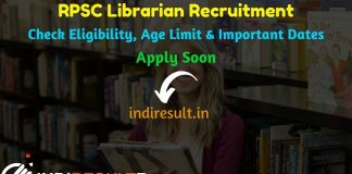 RPSC Librarian Recruitment 2019 : Check RPSC Librarian Grade II Vacancy Notification, Eligibility Criteria, Exam Date, Educational Qualification & Selection Process. rpsc.rajasthan.gov.in invites online application to fill 12 vacancies to the post of Librarian Grade 2nd posts