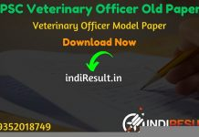 RPSC Veterinary Officer Old Papers - Rajasthan Public Service Commission has released official RPSC Veterinary Officer previous year question papers. indiresult.in provide RPSC Rajasthan Veterinary Officer Old Papers here.