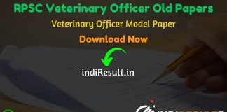 RPSC Veterinary Officer Old Papers- Rajasthan Public Service Commission has released official RPSC Veterinary Officer previous year question papers. indiresult.in provide RPSC Rajasthan Veterinary Officer Old Papers here.