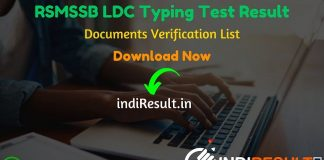 RSMSSB LDC Typing Test Result - Rajasthan Subordinate and Ministerial Services Selection Board RSMSSB has released Typing Test Result, Documents Verification List & DV Dates For LDC, JA Exam. As per the latest result notice of RSMSSB, LDC Typing Test Result Merit List released on 25/26 October 2019. Candidates can download Typing Test Result from here and check their result by Registration number & name wise.