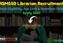 RSMSSB Librarian Recruitment 2019 : Check RSMSSB Rajasthan 700 Librarian Vacancy Eligibility Criteria, Exam Date, Educational Qualification & Selection Process. rsmssb.rajasthan.gov.in RSMSSB will invite online application to fill 700 vacancies to the post of Librarian posts.