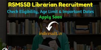 RSMSSB Librarian Recruitment 2019 : Check RSMSSB Librarian Notification, Eligibility Criteria, Exam Date, Educational Qualification & Selection Process. rsmssb.rajasthan.gov.in RSMSSB invited online application to fill 700 vacancy of Librarian posts.