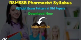 RSMSSB Pharmacist Syllabus 2020- Check detailed RSMSSB Rajasthan Pharmacist Syllabus and Exam Pattern for written exam. Download RSMSSB Pharmacist Detailed Syllabus Pdf, Important Books & Old Papers Here. Rajasthan Subordinate and Ministerial Services Selection Board has released official Pharmacist Syllabus & Exam Pattern 2020.