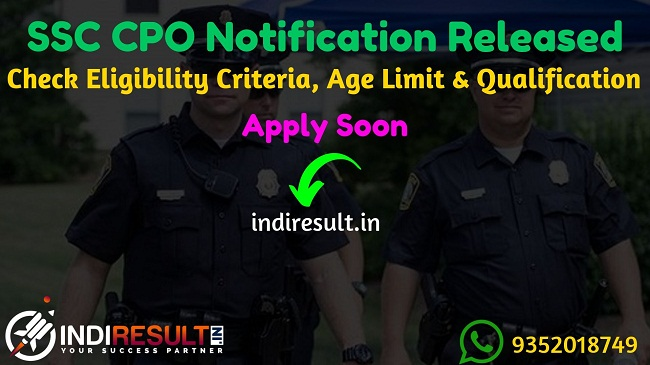 SSC CPO 2019-20 application process has been started from 17 September 2019 and last date will be 16 October 2019. Check SSC will conduct the Computer Based Exam for Sub-Inspector (SI) in Delhi Police, Central Armed Police Forces (CAPFs) and Assistant Sub-Inspector (ASI) in CISF from 11 to 13 December 2019.