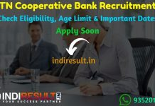 TN Cooperative Bank Assistant Recruitment 2019 - Check TN Cooperative Bank Assistant Notification Eligibility Criteria, Age Limit, Educational Qualification and selection process. Tamil Nadu State Recruitment Bureau, Tamil Nadu Co-operative Societies invited online application @ tncoopsrb.in to fill 300 vacancies of Assistant and Jr Assistant posts.