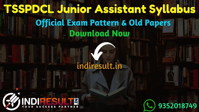 TSSPDCL Junior Assistant Syllabus 2019 – Check TSSPDCL JA Syllabus and Exam Pattern for written exam. Download Syllabus of TSSPDCL Junior Assistant Exam 2019 Pdf, Important Books & Old Papers Here. Telangana TSSPDCL has released TSSPDCL JA Official Syllabus & Exam Pattern 2019.