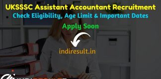 UKSSSC Assistant Accountant Recruitment 2019 – Check UKSSSC Assistant Accountant Notification, Eligibility Criteria, Age Limit, Educational Qualification and Selection process. Uttarakhand Subordinate Service Selection Commission UKSSSC invites online application to fill 93 vacancy of Assistant Accountant Posts. This is a great opportunity for the applicants who are searching for Govt Jobs in Uttarakhand.