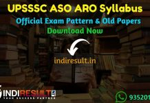 UPSSSC ASO ARO Syllabus - Check detailed UPSSSC ASO, Asst Research Officer Syllabus and Exam Pattern for written exam. Download UPSSSC Assistant Statistical Officer, ARO Detailed Syllabus Pdf, Important Books & Old Papers Here. upsssc.gov.in has released official ASO ARO Syllabus & Exam Pattern 2019.