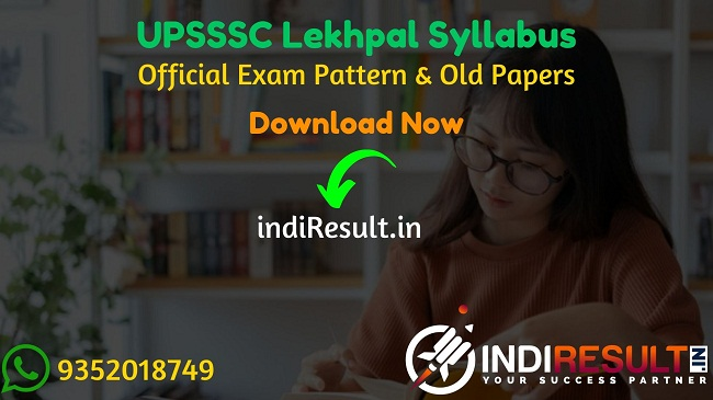 UPSSSC Lekhpal Syllabus 2020 - Check detailed UP Lekhpal Syllabus and Exam Pattern for written exam. Download UPSSSC Lekhpal Detailed Syllabus Pdf, Important Books & Old Papers Here. Uttar Pradesh Subordinate Services Selection Commission UPSSSC has released official UP Lekhpal Syllabus & Exam Pattern 2020.