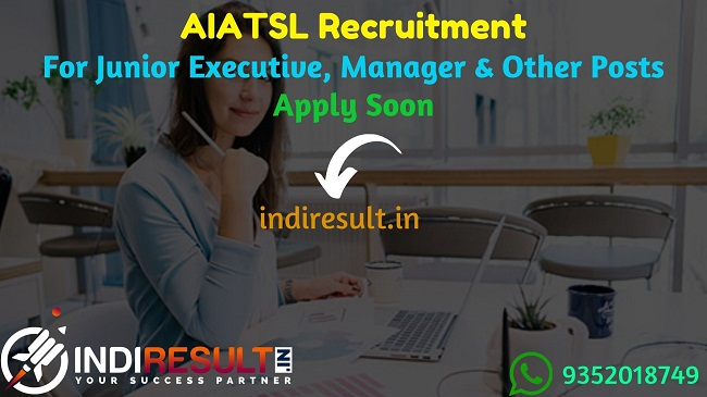 AIATSL Recruitment 2019 For Junior Executive, Manager & Other Posts – Check AIATSL Notification, Eligibility Criteria, Age Limit, Educational Qualification and selection process. Air India Air Transport Services Limited invites online application to fill 168 vacancies to the post of Duty Manager, Duty Officer, and other posts.
