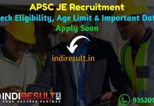 APSC JE Recruitment 2021 - Check Assam APSC Junior Engineer Recruitment Notification, Salary, Eligibility Criteria, Age Limit, Qualification, Online Form.