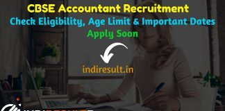 CBSE Accountant Recruitment 2019 - Check CBSE Accountant Notification, Eligibility Criteria, Age Limit, Educational Qualification and Selection process. Central Board of Secondary Education CBSE invites online application to fill 25 vacancy of Junior & Senior Accountant Posts.