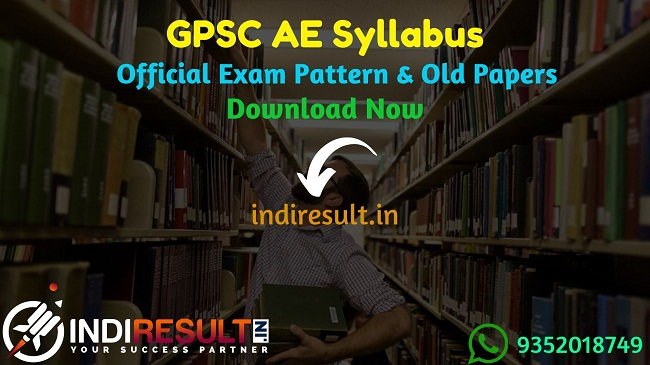 GPSC AE Syllabus 2019 - Check detailed GPSC AE Civil Syllabus and Exam Pattern of written exam. Download GPSC Assistant Engineer Syllabus Pdf, Important Books & Old Papers Here. Gujarat Public Service Commission GPSC has released official AE Syllabus & Exam Pattern 2019.