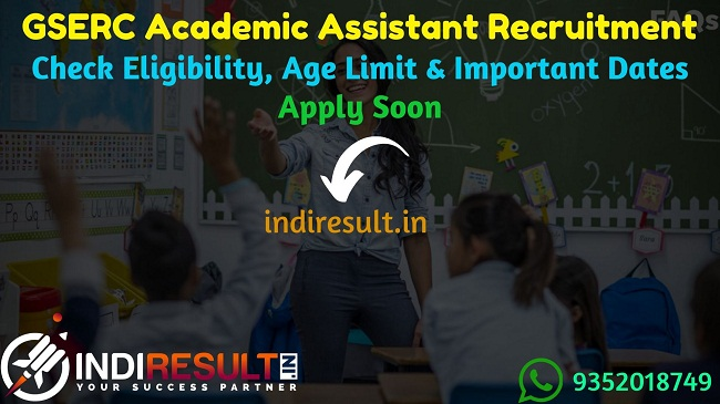 GSERC Academic Assistant Recruitment 2019 - Check GSERC Academic Assistant Notification, Eligibility Criteria, Age Limit, Educational Qualification and selection process. Gujarat Saikshanik Staff Bharti Pasandagi Samiti GSERC invites online application to fill 1239 vacancy of GSERC Academic Assistant/Sikshana Sahayak posts.