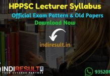 HPPSC Lecturer Syllabus 2020 - Check detailed HPPSC School Lecturer Syllabus and Exam Pattern written exam. Download Syllabus Pdf of HPPSC Lecturer Exam 2020, Important Books & Old Papers Here. Himachal Pradesh Public Service Commission HPPSC has released official Lecturer Syllabus & Exam Pattern 2020.
