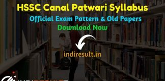 HSSC Canal Patwari Syllabus 2019 HSSC Haryana Canal Patwari Syllabus Download Haryana Canal Patwari Exam Pattern HSSC Canal Patwari Old Papers Download - Check detailed HSSC Haryana Canal Patwari Syllabus and Exam Pattern for written exam. Download HSSC Canal Patwari Official Syllabus Pdf, Important Books & Old Papers Here. Haryana Staff Selection Commission HSSC has released official Canal Patwari Syllabus & Exam Pattern 2019.