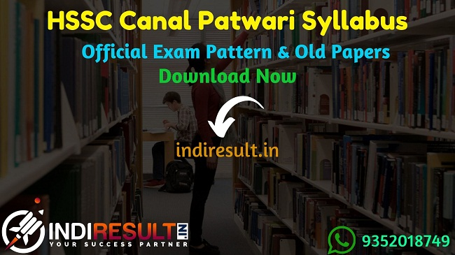 HSSC Canal Patwari Syllabus 2021 - Haryana Canal Patwari Syllabus Pdf in Hindi/English & HSSC Canal Patwari Exam Pattern. HSSC Syllabus Canal Patwari Pdf