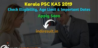 Kerala KAS 2019 - Check Kerala PSC KAS Notification, Eligibility Criteria, Age Limit, Educational Qualification and Selection process. The Kerala Public Service Commission invites Online application to fill 1200+ KAS Officer (Junior Time Scale) Vacancy Posts.
