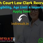 MP High Court Law Clerk Recruitment 2021– MHC MP High Court 32 Law Clerk cum Research Assistant Vacancy Notification, Eligibility Criteria, Age Limit,Salary