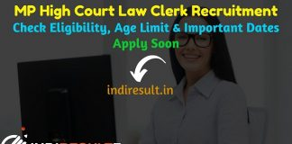 MP High Court Law Clerk Recruitment 2019 – Check MP High Court MPHC Law Clerk cum Research Assistant Notification, Eligibility Criteria, Age Limit, Educational Qualification and selection process. MP High Court invites online application to fill 30 vacancies to the post of Law Clerk cum Research Assistant posts. This is a great opportunity for the applicants who are searching for Govt Jobs in Madhya Pradesh.