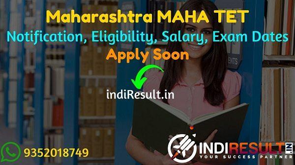 MAHA TET 2021 - Apply Maharashtra TET 2021 Notification, Eligibility Criteria, Age Limit, Salary, Qualification. Application begins for Maharashtra TET 2021