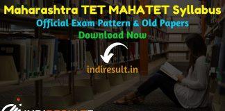 Maharashtra TET Syllabus 2021 - Download MAHATET Syllabus (Hindi/Marathi) pdf & Exam Pattern. Download Maharashtra MAHA TET Syllabus Pdf in Hindi/English,