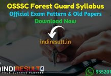 OSSSC Forest Guard Syllabus 2019 - Check detailed OSSSC Odisha Forest Guard Syllabus 2019 and Exam Pattern for written exam. Download OSSSC Forest Guard Detailed Syllabus Pdf, Important Books & Old Papers Here. Odisha Subordinate Staff Selection Commission OSSSC has released Forest Guard Syllabus & Exam Pattern 2019.