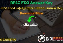 RPSC FSO Answer Key 2019 - The Rajasthan Public Service Commission RPSC has released Official Food Safety Officer answer key pdf on website. Rajasthan Public Service Commission RPSC has successfully conducted the RPSC FSO Exam on 25 November 2019. Aspirants can download RPSC FSO Official Answer Key from the link uploaded below sections.