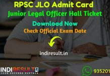 RPSC JLO Admit Card 2019 – Download Admit Card for RPSC JLO Exam. Rajasthan Public Service Commission RPSC published RPSC Junior Legal Officer Admit Card Dates. As per notification RPSC JLO Exam Date is 26 & 27 December 2019. Applicants who are appearing in the exam may download their  Admit Card of RPSC JLO Exam by entering Application No. & DOB and name wise.