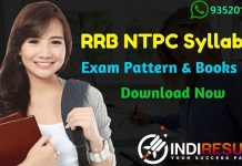 RRB NTPC Syllabus 2020 – Check detailed NTPC Syllabus 2020 and Exam Pattern for written exam. Download Railway Recruitment Board RRB NTPC Detailed Syllabus in Hindi Pdf, Important Books & Old Papers Here. Indian Railway Recruitment Board has released official RRB NTPC 2020 Syllabus pdf & RRB NTPC Exam Pattern 2020. Hey guys its Darshita Singh here with indiResult.in Wishes Good Luck for all the candidates who is appearing in RRB NTPC Exam 2020 .Candidates can check detailed RRB NTPC Syllabus 2020 for exam of RRB NTPC Recruitment 2020.