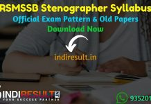 RSMSSB Stenographer Syllabus 2020 - Check RSMSSB Rajasthan Stenographer Syllabus 2020 Download Official pdf in Hindi. Get RSMSSB Steno Syllabus and Exam Pattern for written exam. Download RSMSSB Stenographer Detailed Syllabus Pdf, Important Books & Old Papers Here.